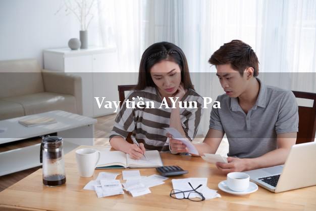 Vay tiền AYun Pa Gia Lai bằng CMND Online 0% Lãi Suất