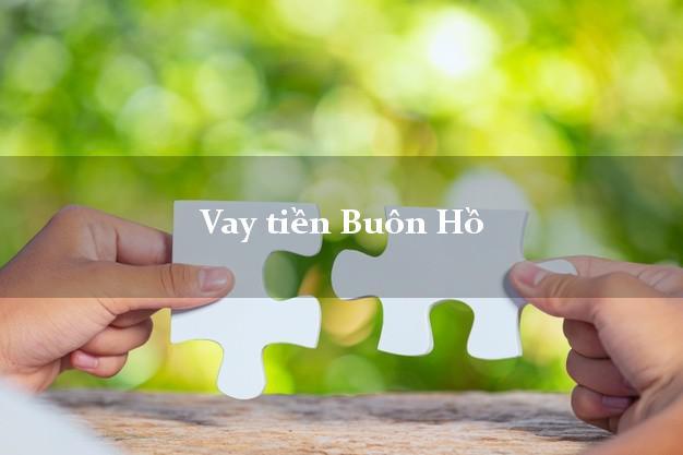 Vay tiền Buôn Hồ Đắk Lắk bằng CMND Online 0% Lãi Suất