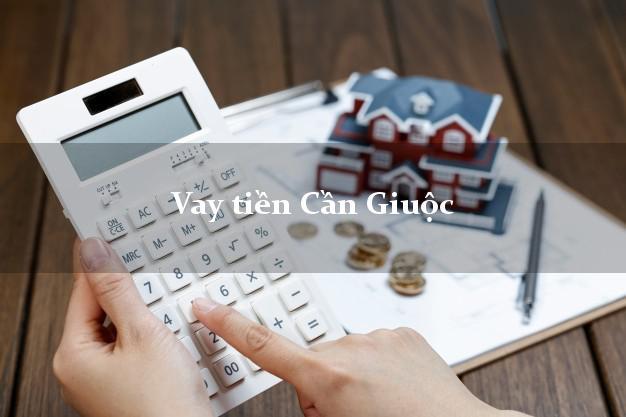 Vay tiền Cần Giuộc Long An bằng CMND Online 0% Lãi Suất