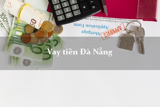 Vay tiền Đà Nẵng bằng CMND Online 0% Lãi Suất