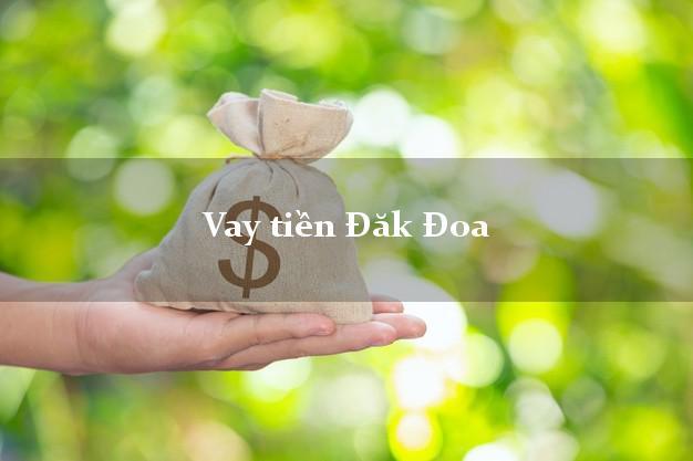 Vay tiền Đăk Đoa Gia Lai bằng CMND Online 0% Lãi Suất