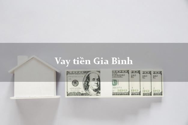 Vay tiền Gia Bình Bắc Ninh bằng CMND Online 0% Lãi Suất