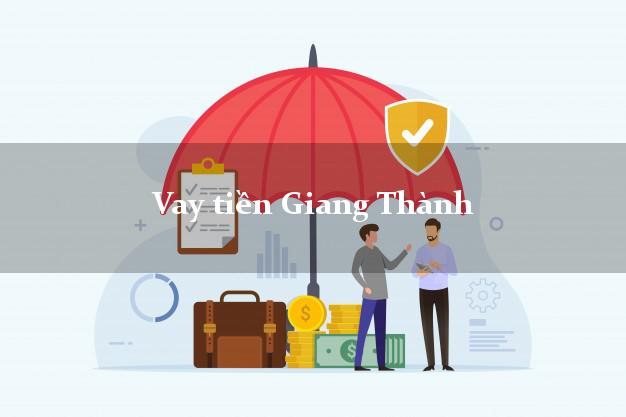 Vay tiền Giang Thành Kiên Giang bằng CMND Online 0% Lãi Suất