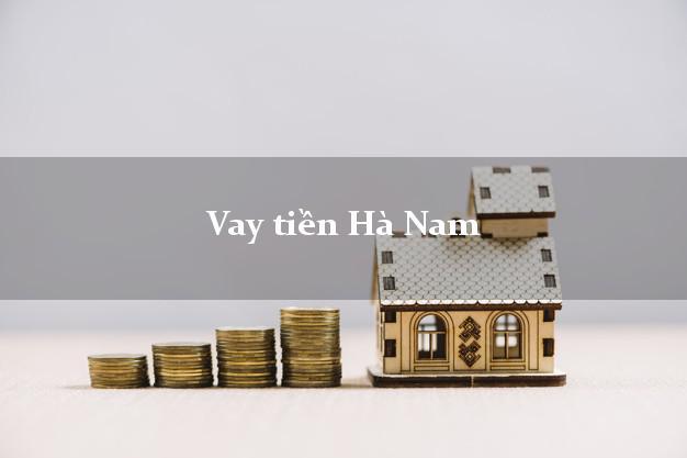 Vay tiền Hà Nam bằng CMND Online 0% Lãi Suất