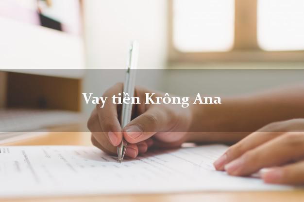 Vay tiền Krông Ana Đắk Lắk bằng CMND Online 0% Lãi Suất