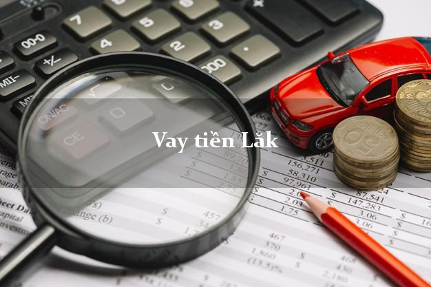 Vay tiền Lăk Đắk Lắk bằng CMND Online 0% Lãi Suất