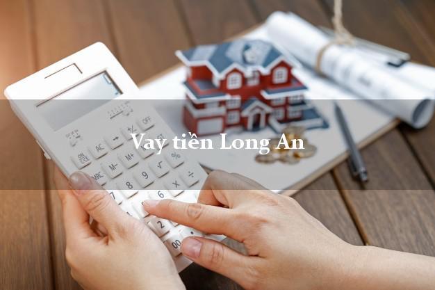 Vay tiền Long An bằng CMND Online 0% Lãi Suất