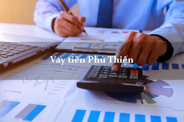 Vay tiền Phú Thiện Gia Lai bằng CMND Online 0% Lãi Suất