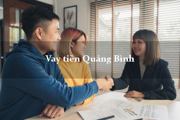 Vay tiền Quảng Bình bằng CMND Online 0% Lãi Suất