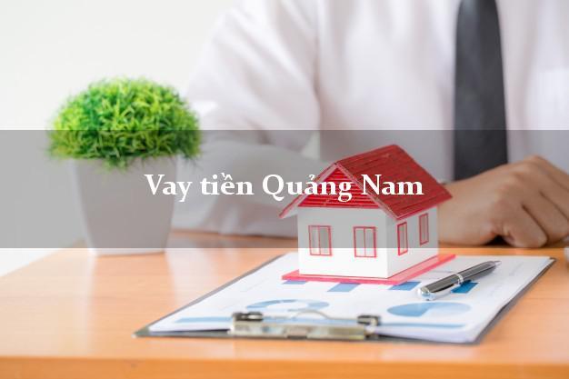Vay tiền Quảng Nam bằng CMND Online 0% Lãi Suất