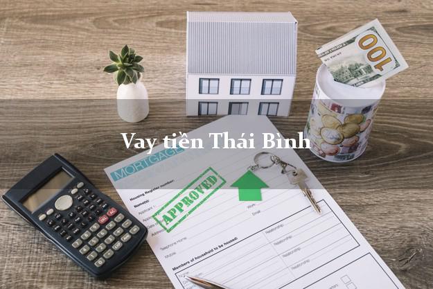 Vay tiền Thái Bình bằng CMND Online 0% Lãi Suất