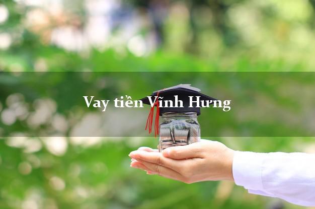 Vay tiền Vĩnh Hưng Long An bằng CMND Online 0% Lãi Suất