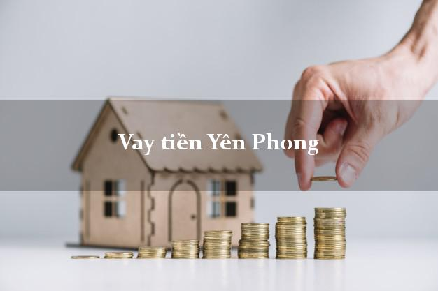 Vay tiền Yên Phong Bắc Ninh bằng CMND Online 0% Lãi Suất