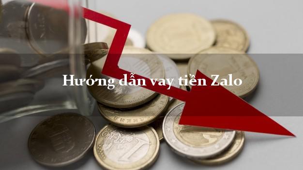 Hướng dẫn vay tiền Zalo online