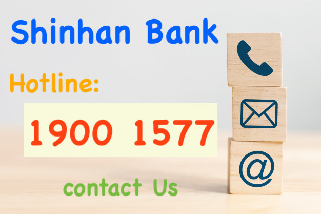 Hotline Shinhan Bank - Tổng đài ngân hàng Shinhan Finance