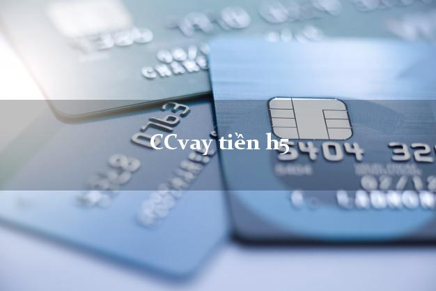 CCvay tiền h5